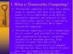1 what is trustworthy computing