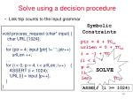 solve using a decision procedure