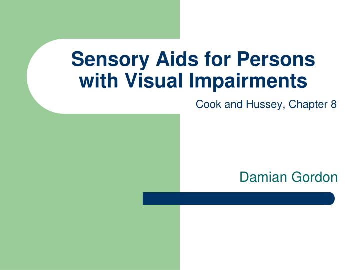 sensory aids for persons with visual impairments n.