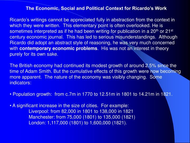 The Economic, Social and Political Context for Ricardo's Work
