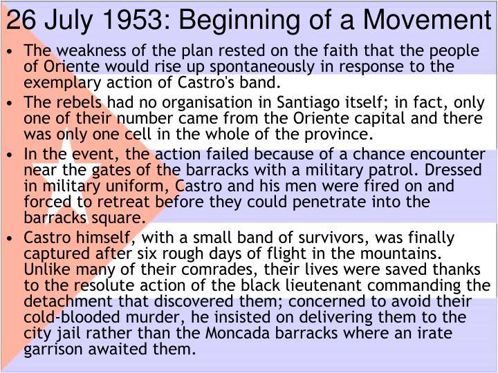 26 July 1953: Beginning of a Movement