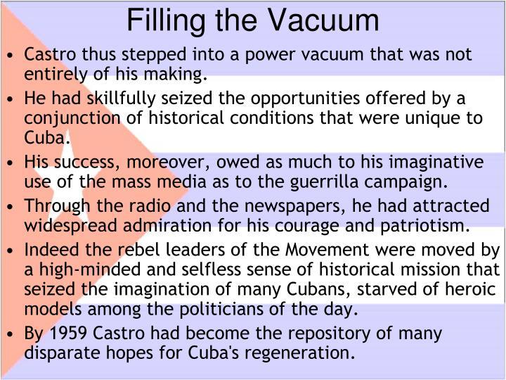 Filling the Vacuum