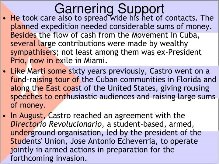 Garnering Support