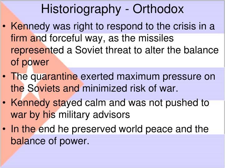 Historiography - Orthodox