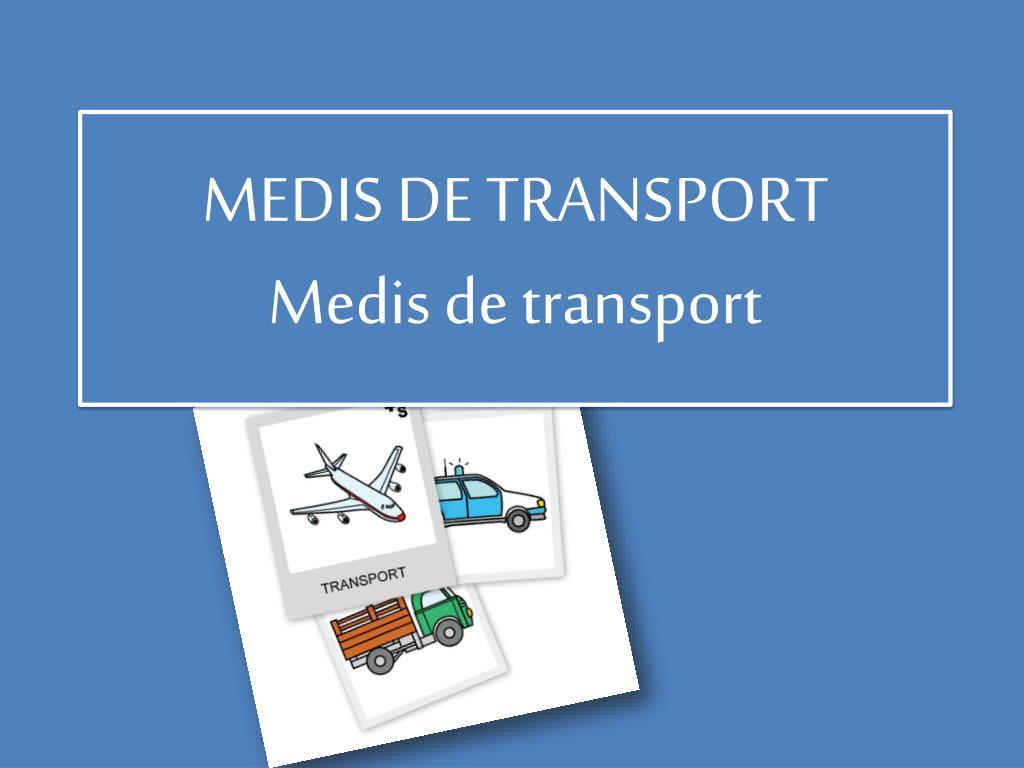 medis de transport medis de transport l.