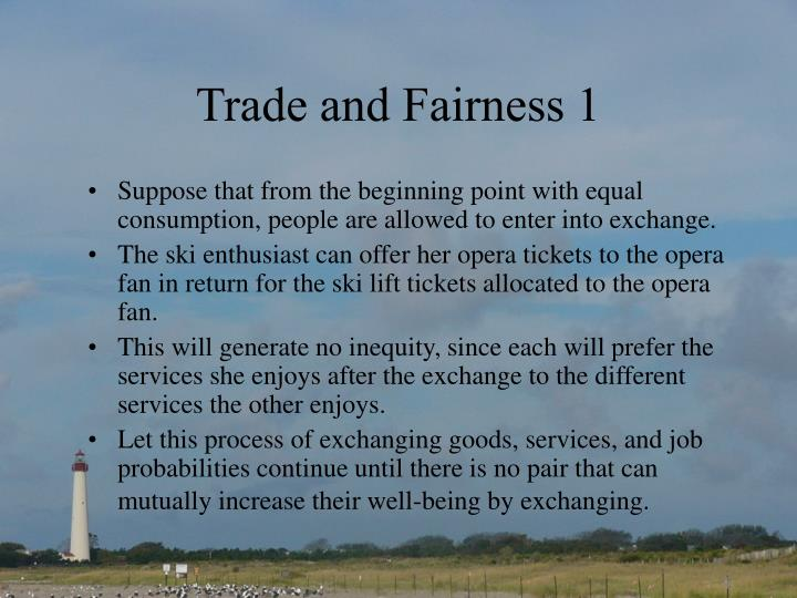 Trade and Fairness 1