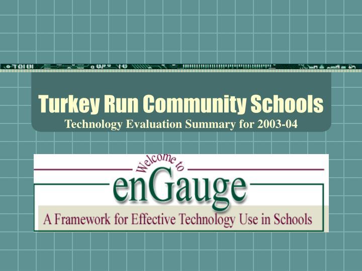Turkey run community schools