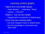 learning context graphs