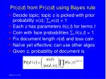 pr c d from pr c d using bayes rule