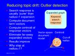 reducing topic drift outlier detection