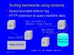 surfing backwards using contexts