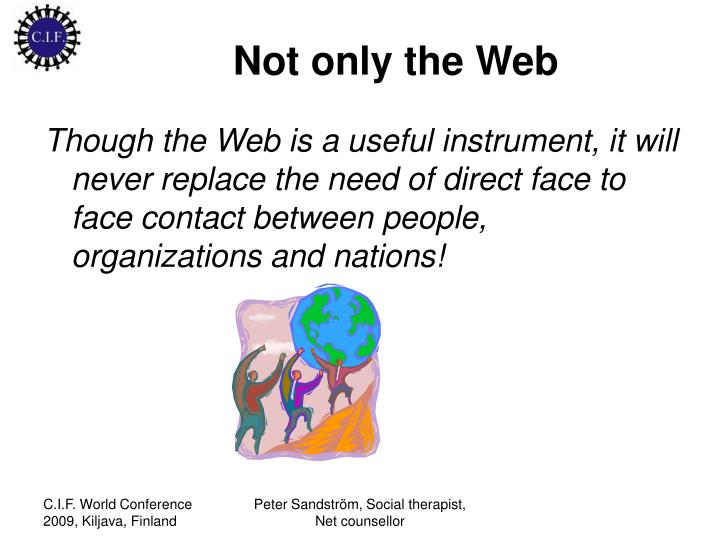 Not only the Web