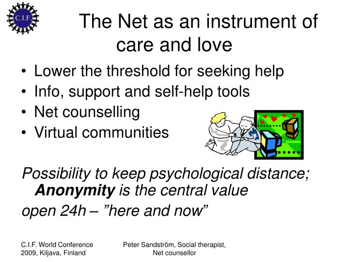 The Net as an instrument of care and love