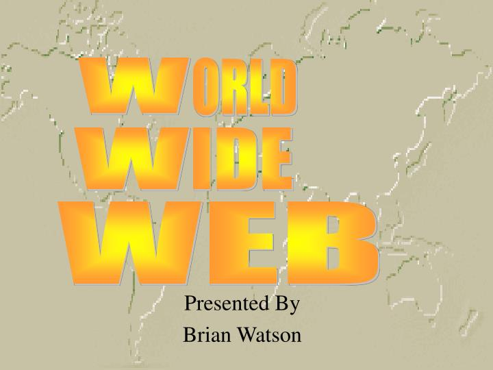 Presented by brian watson