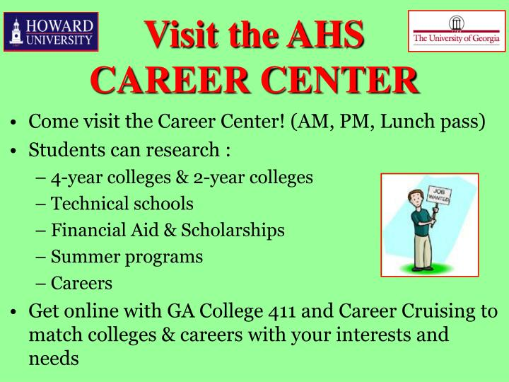 Come visit the Career Center! (AM, PM, Lunch pass)