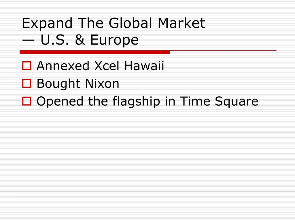 Expand The Global Market
