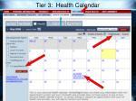 tier 3 health calendar