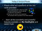 today s ground rules
