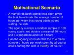 motivational scenario