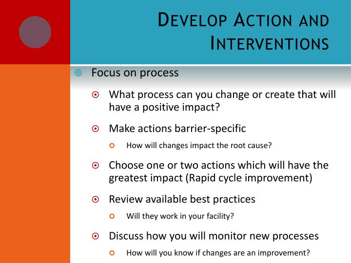 Develop Action and Interventions