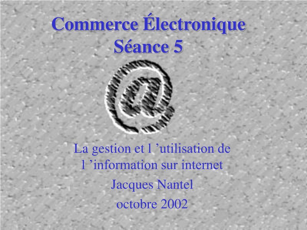 commerce lectronique s ance 5 l.