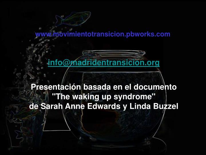 www.movimientotransicion.pbworks.com