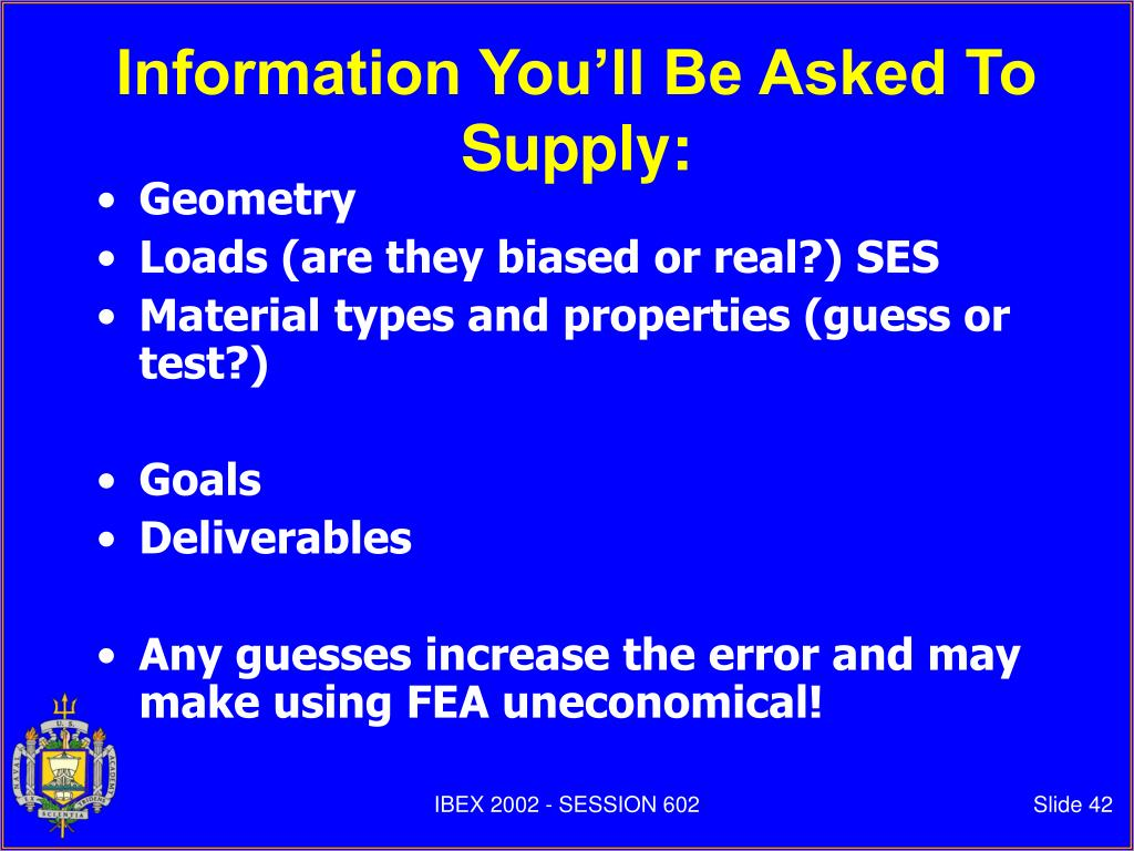Information You'll Be Asked To Supply: