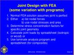 joint design with fea some variation with programs