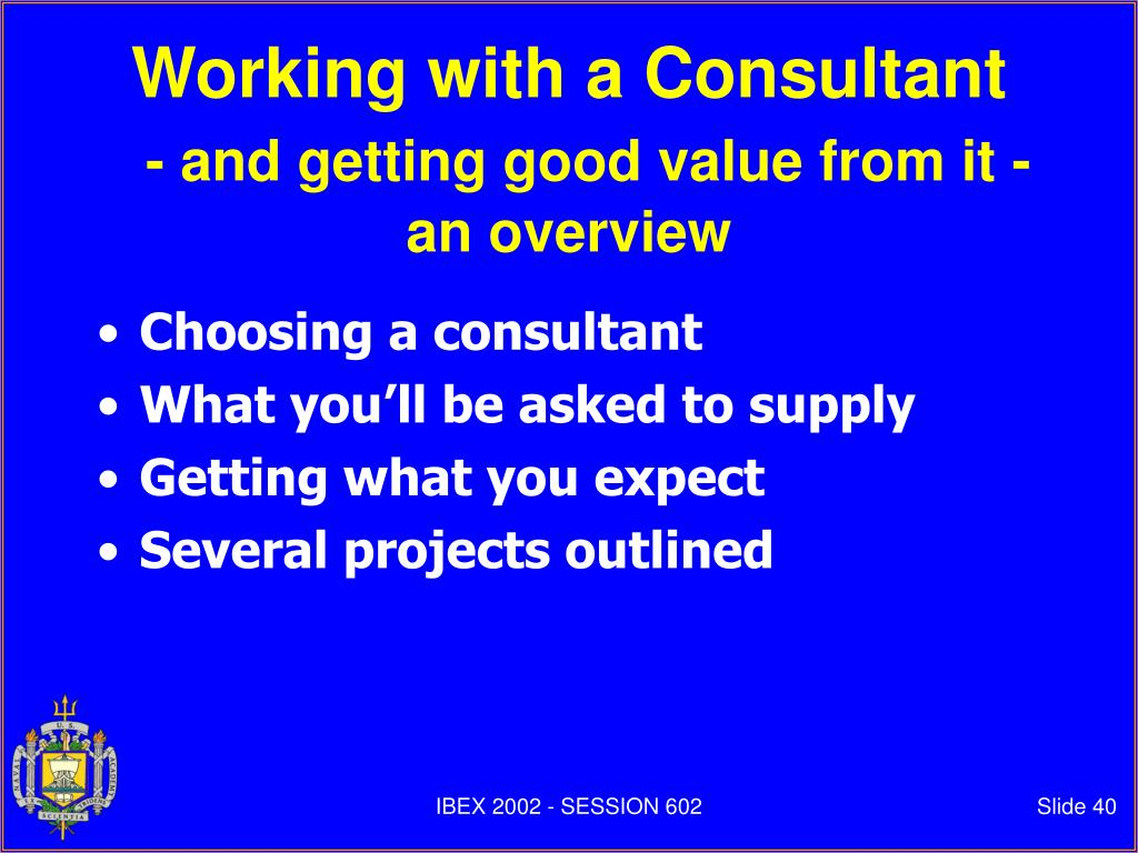 Working with a Consultant