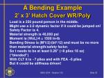 a bending example 2 x 3 hatch cover wr poly