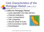 cost characteristics of the mortgage market slide 3 of 3