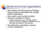 games and social organization