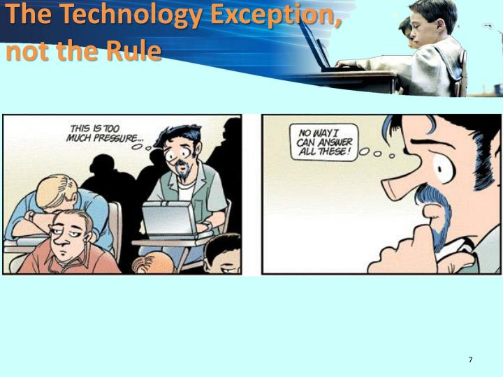 The Technology Exception,