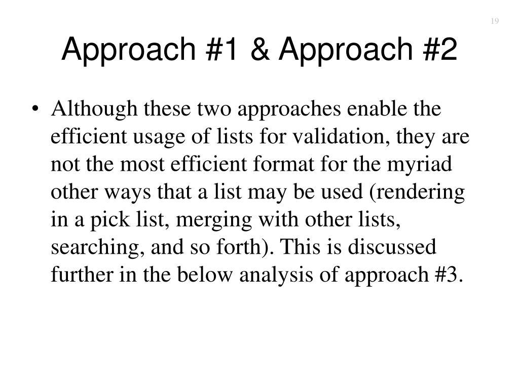 Approach #1 & Approach #2