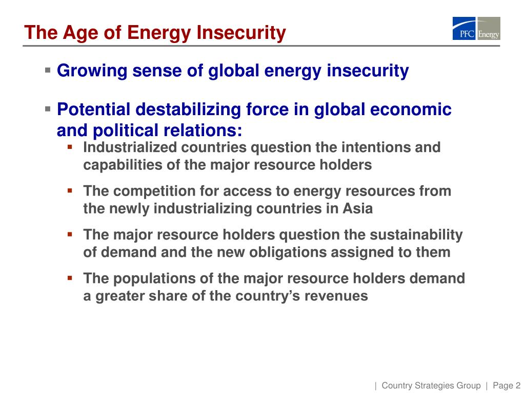 The Age of Energy Insecurity
