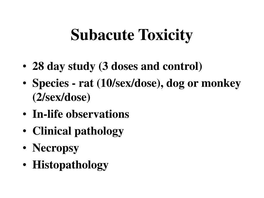 Subacute Toxicity