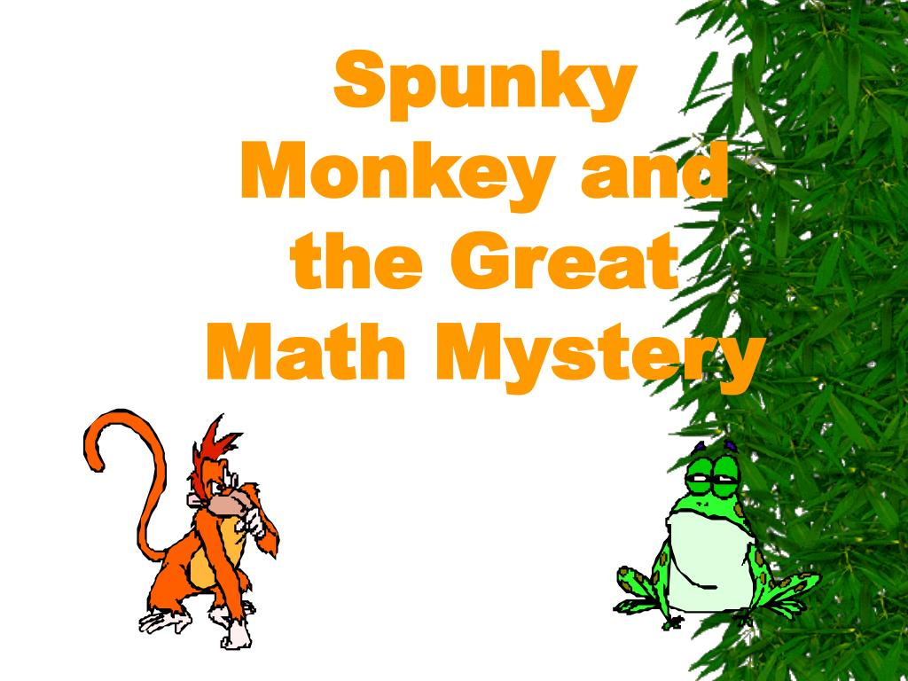 spunky monkey and the great math mystery l.