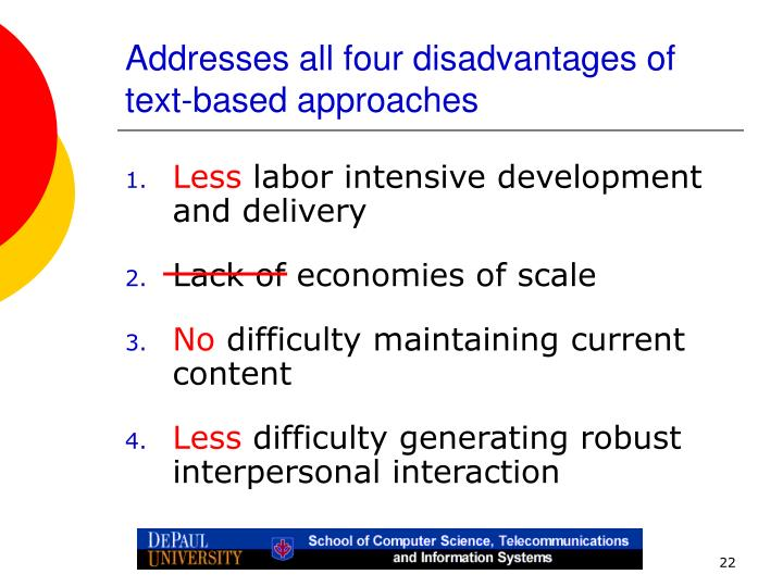 Addresses all four disadvantages of text-based approaches