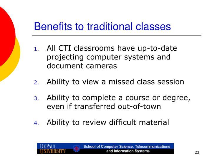Benefits to traditional classes