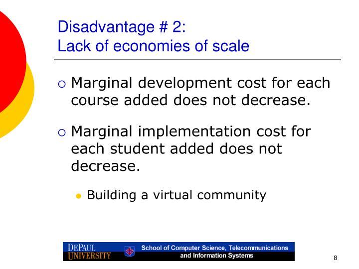 Disadvantage # 2: