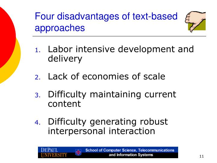 Four disadvantages of text-based approaches