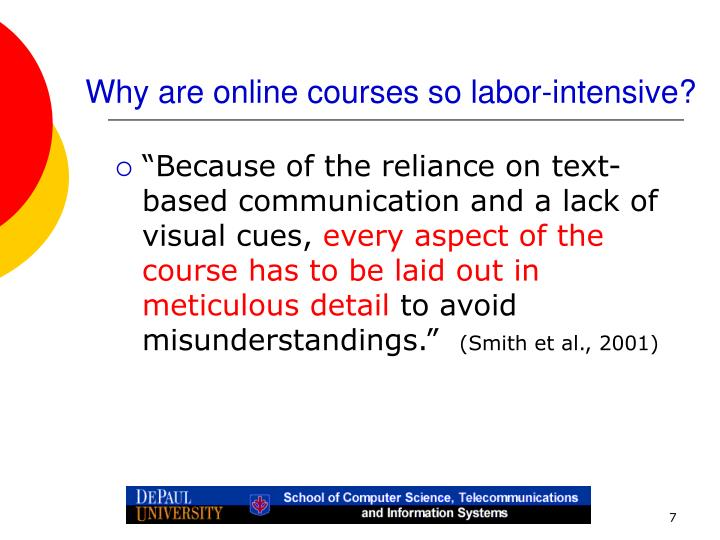 Why are online courses so labor-intensive?