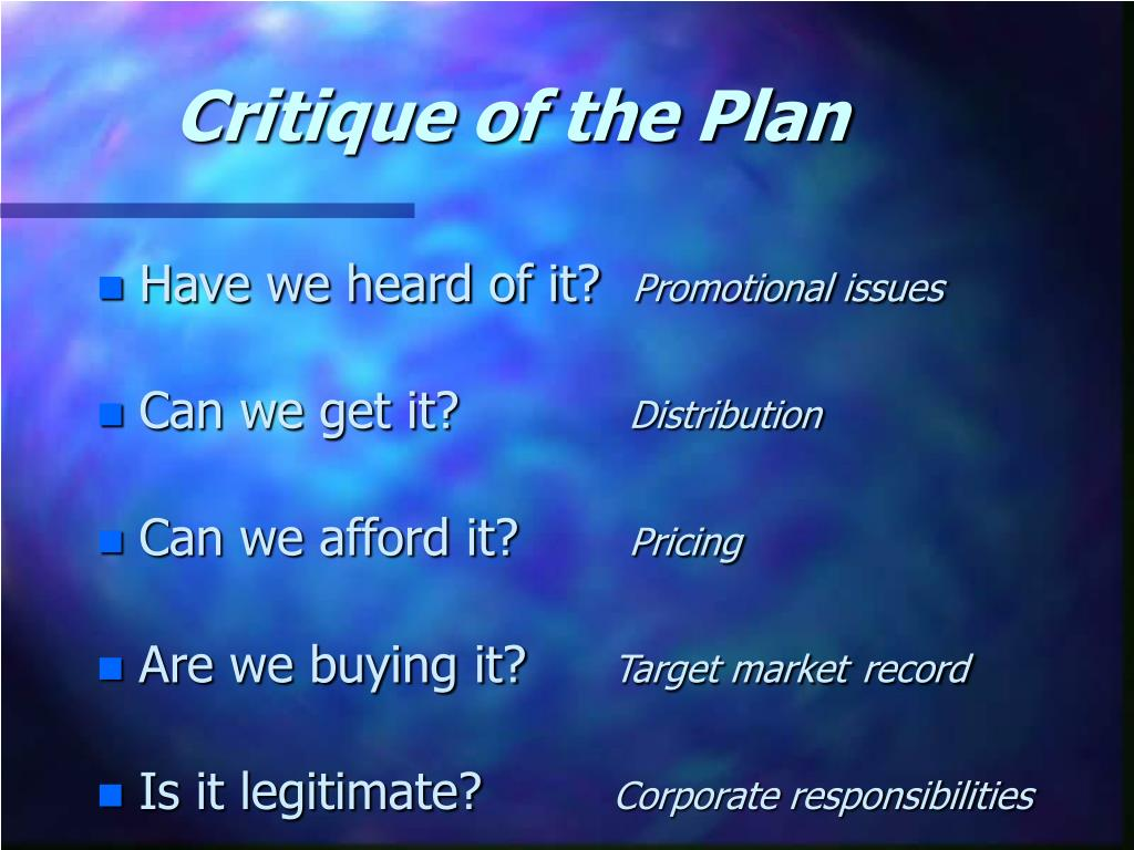 Critique of the Plan