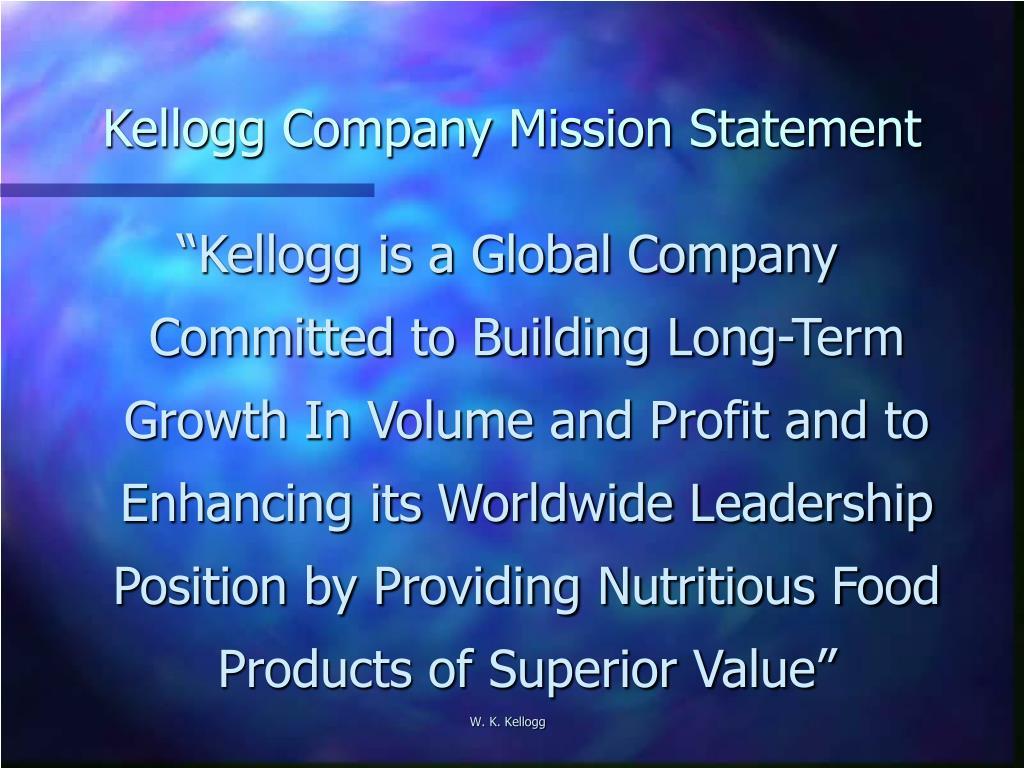 Kellogg Company Mission Statement