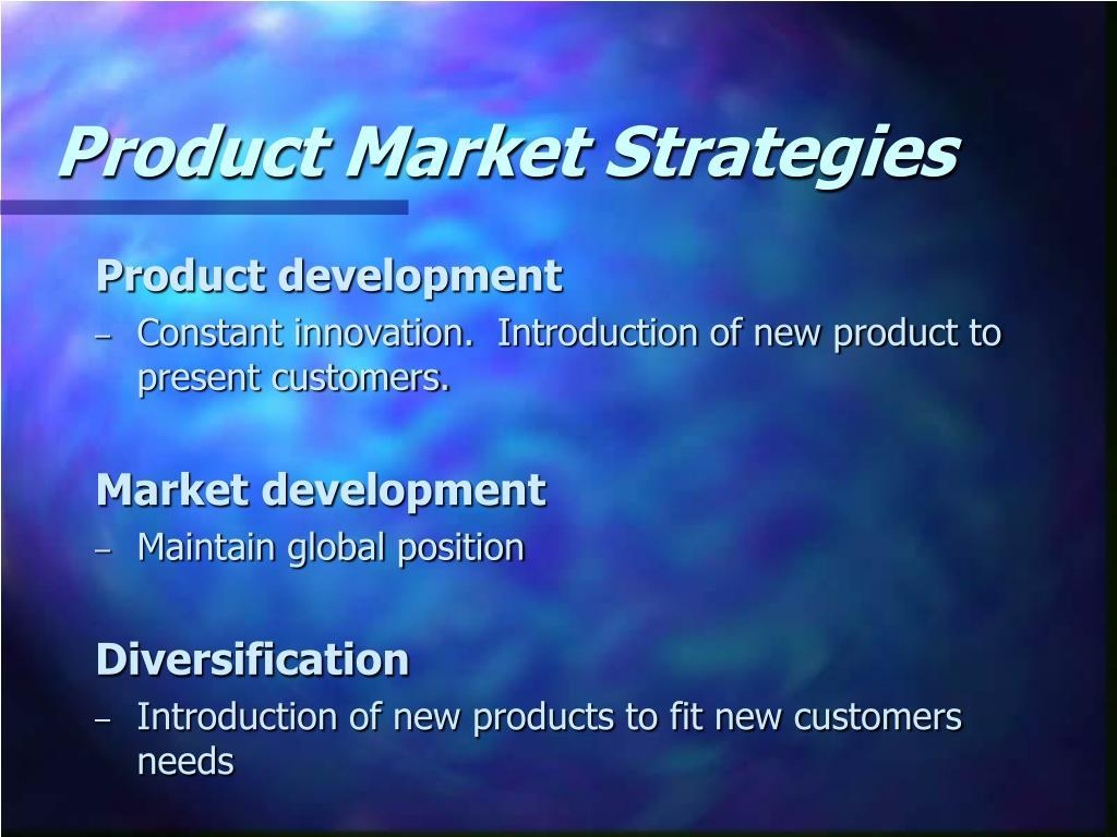 Product Market Strategies