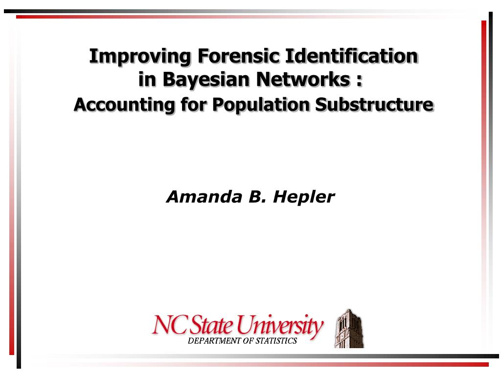 improving forensic identification in bayesian networks accounting for population substructure l.