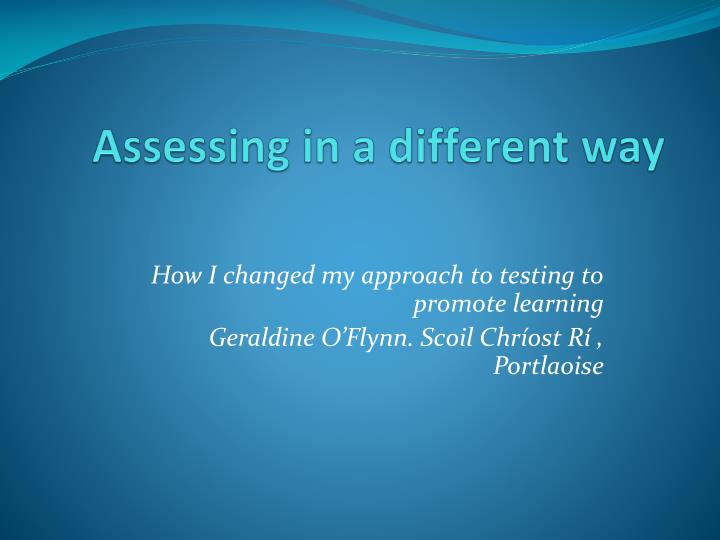 assessing in a different way n.