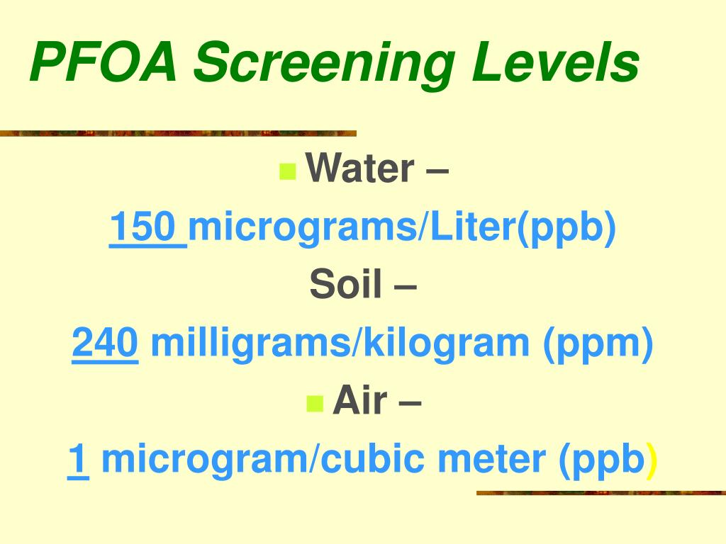 PFOA Screening Levels