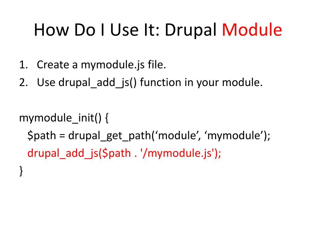 How Do I Use It: Drupal