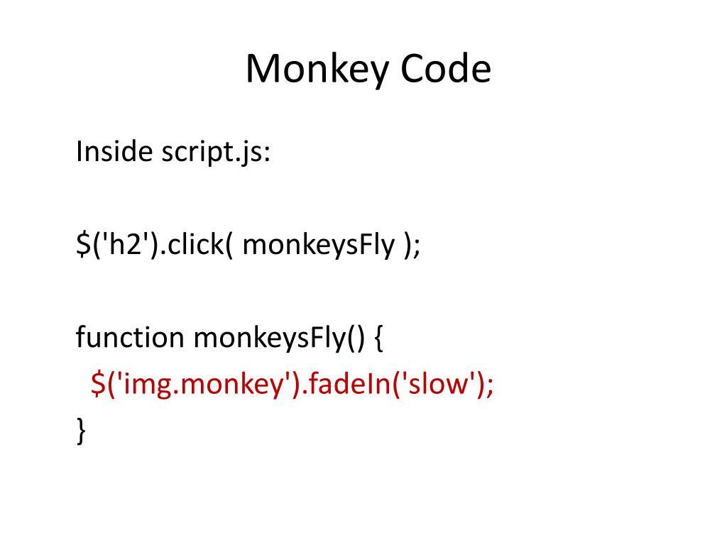 Monkey Code